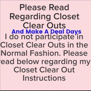 🎀Closet Clear Out/Make a Deal Days Information🎀